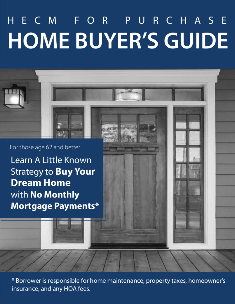 HECM Home Buyer's Guide